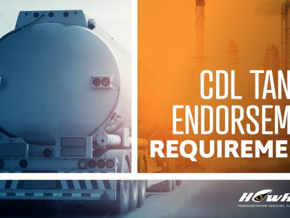 What Are the Requirements for a Tanker Endorsement on CDL?
