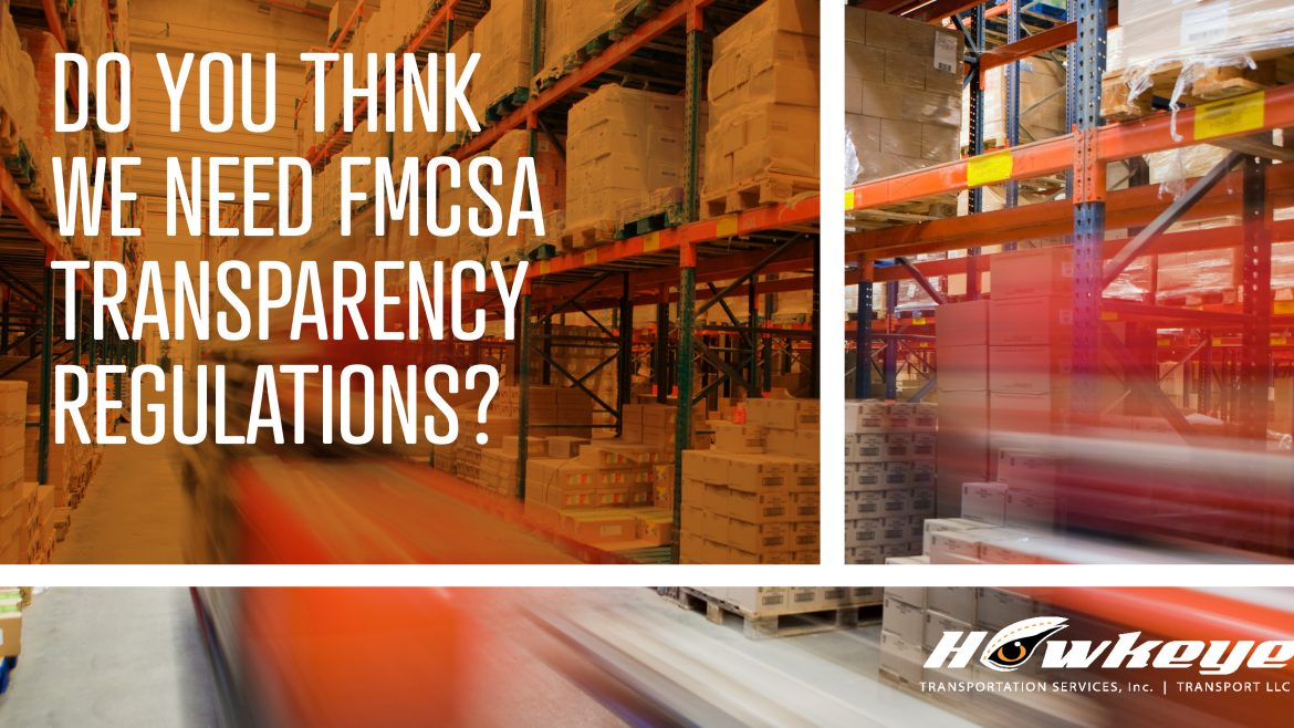 Do We Need FMCSA Transparency Regulations?
